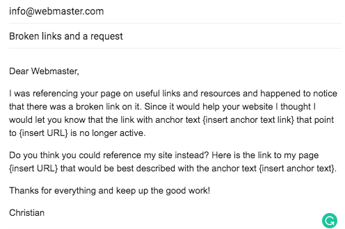 The ask email that informs the webmaster of broken link and asks for the link to your site.