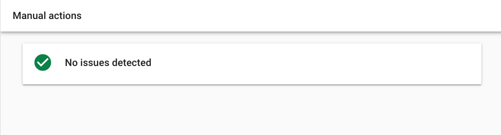 Image of search console tab that shows there's no manual action that would affect my site from showing up on Google