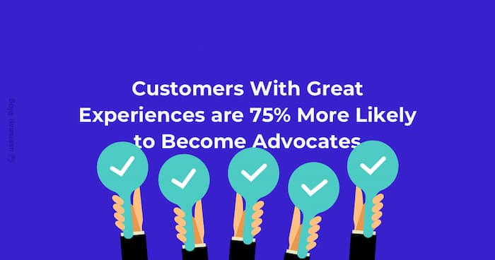 Brand advocacy starts with a great customer experience